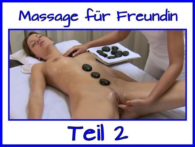 Erotik Massage für meine Freundin Teil 2