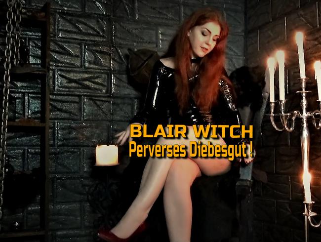 Blair Witch | Perverses Diebesgut! (Video Wettbewerb!)