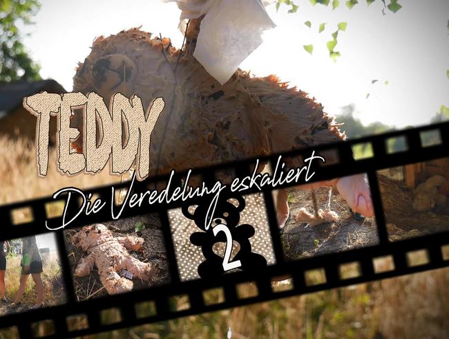 Teddy 2 - Die Veredelung eskaliert