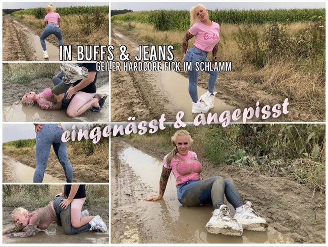 Eingenässt und angepisst in Buffs & Jeans I GEILER HARDCORE FICK IM SCHLAMM