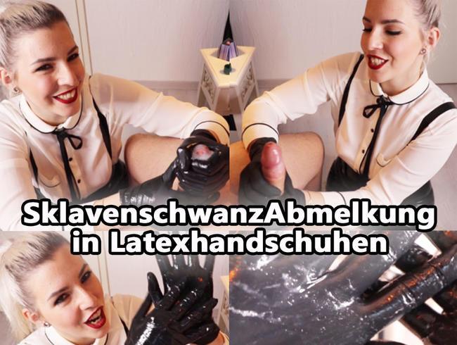 SklavenschwanzABMELKUNG in LATEXhandschuhen