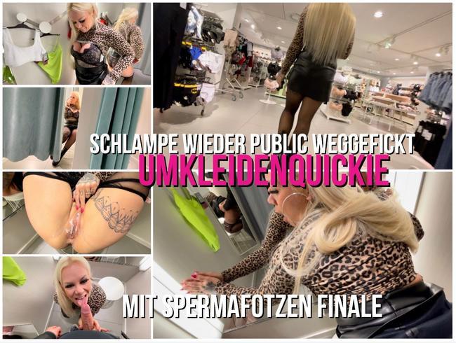 SCHLAMPE WIEDER PUBLIC WEGGEFICKT | Umkleiden Quickie mit Spermafotzen Finale