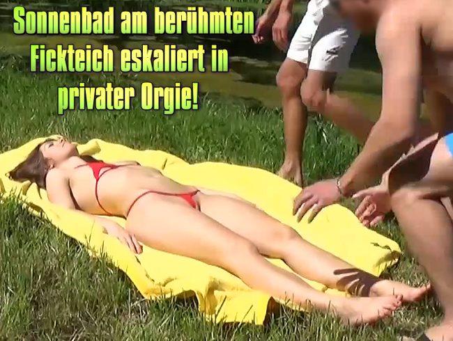 Sonnenbad am berühmten Fickteich eskaliert in privater Orgie!!!