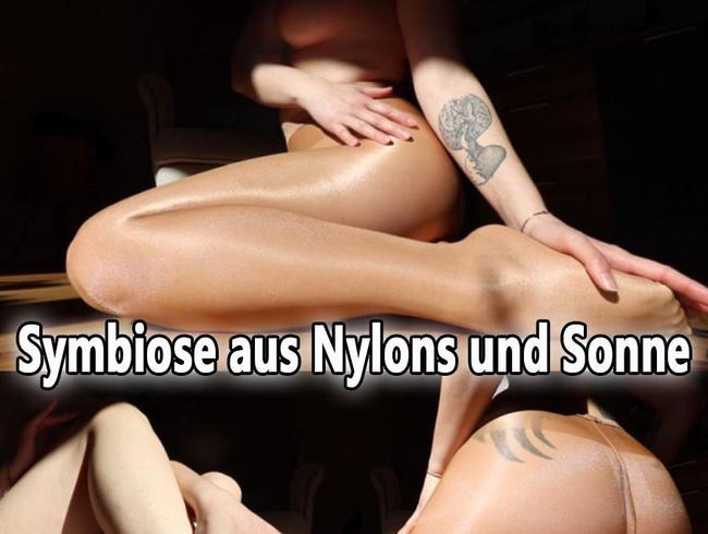 Symbiose aus Nylons und Sonne