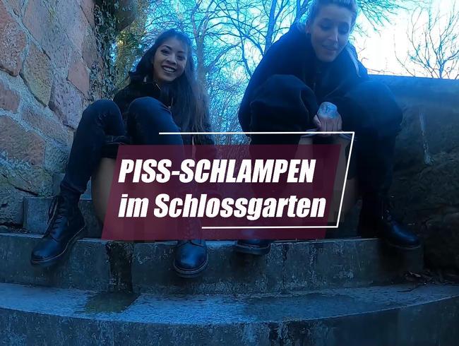 PISS- SCHLAMPEN im Schlossgarten