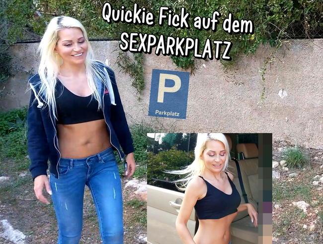 Quickiefick auf dem Sexparkplatz! Ganz in meiner Nähe !!!