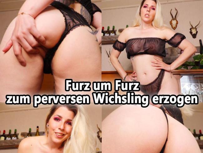 FURZ um FURZ zum perversen WICHSLING erzogen